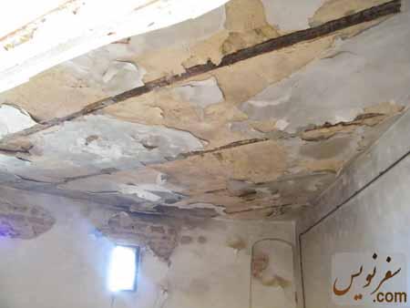 سقفهای نم کشیده و در حال ریزش قلعه شوش (آکروپل ، فرانسوی ها)